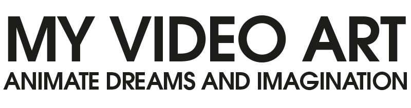MY VIDEO ARTANIMATE DREAMS AND IMAGINATION